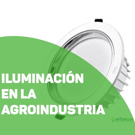 Iluminacion en la agroindustria
